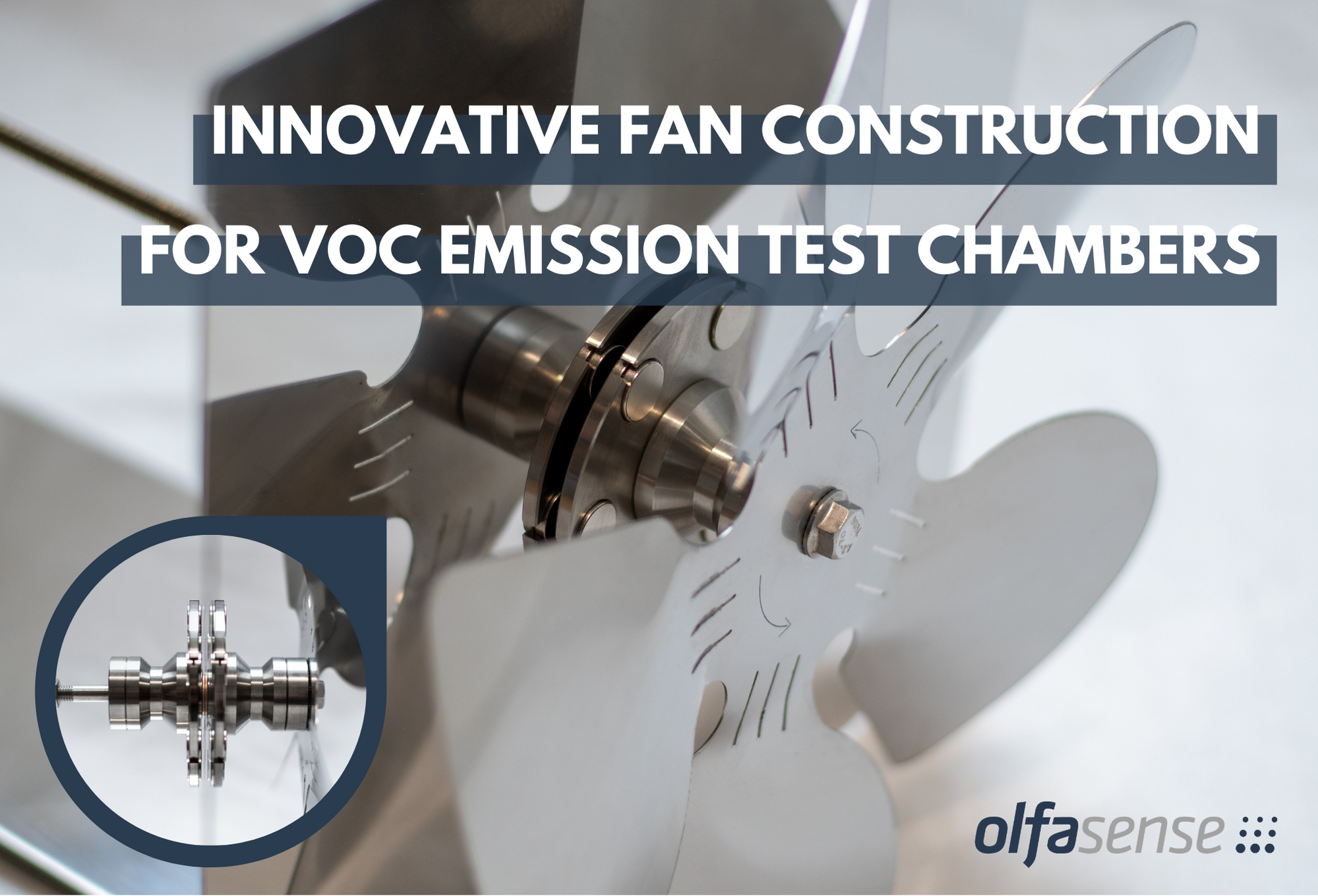 Innovative ventilator VOC emission test chambers